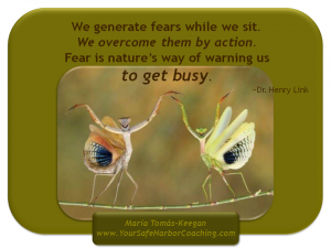 Taking inspired action puts fear in its place