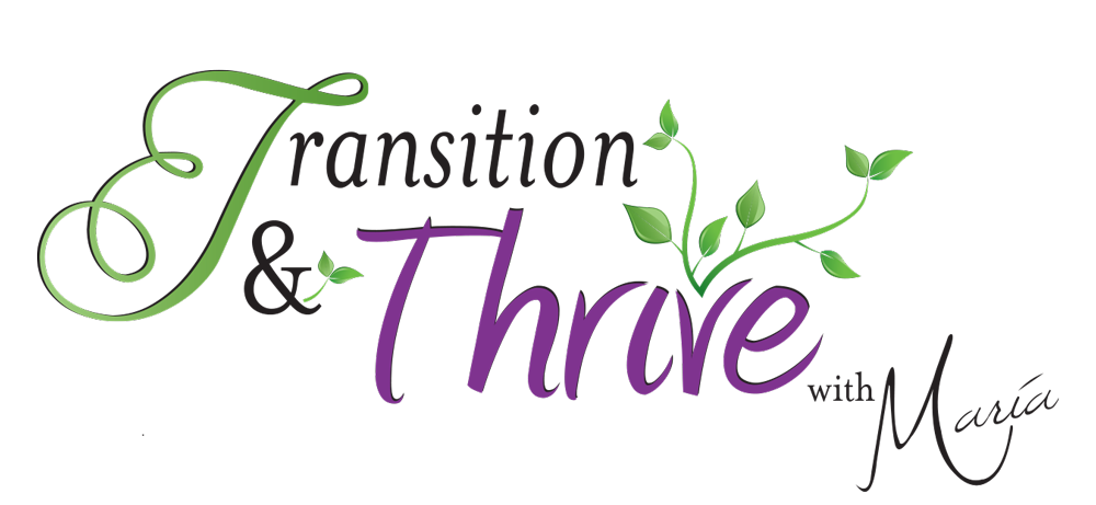Transition & Thrive with Maria