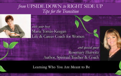 Learning Who You Are Meant to Be: A Conversation with Rosemary Hurwitz