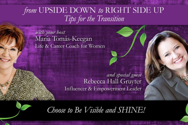 Choose to be Visible and SHINE! A Conversation with Rebecca Hall Gruyter