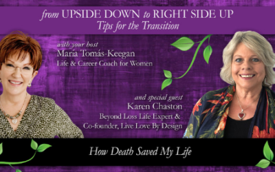 How Death Saved My Life: A Conversation with Karen Chaston