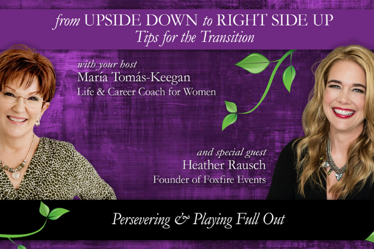 Persevering & Playing Full Out: Heather Rausch