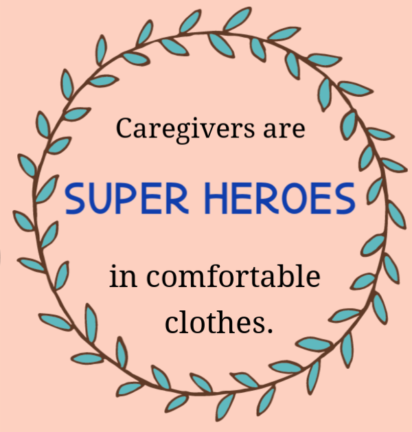 Relieve caregiver Stress so you can continue to be a super hero for your loved one.